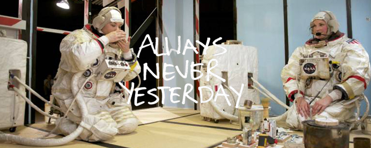 Always Never Yesterday