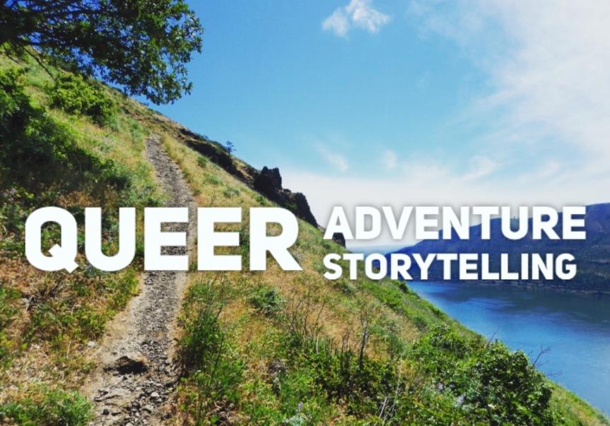 Queer Adventure Storytelling – July12!