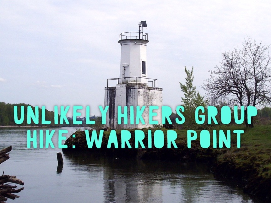 Unlikely Hikers Group Hike: Warrior Point