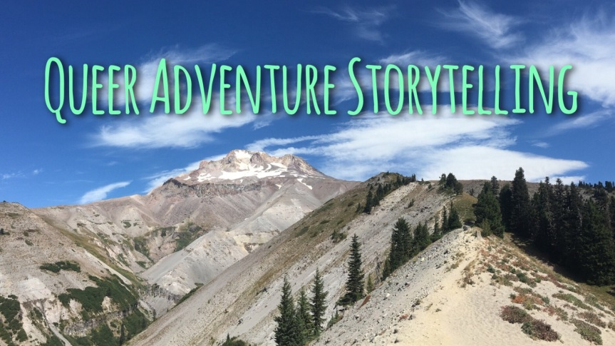 Queer Adventure Storytelling – September 13