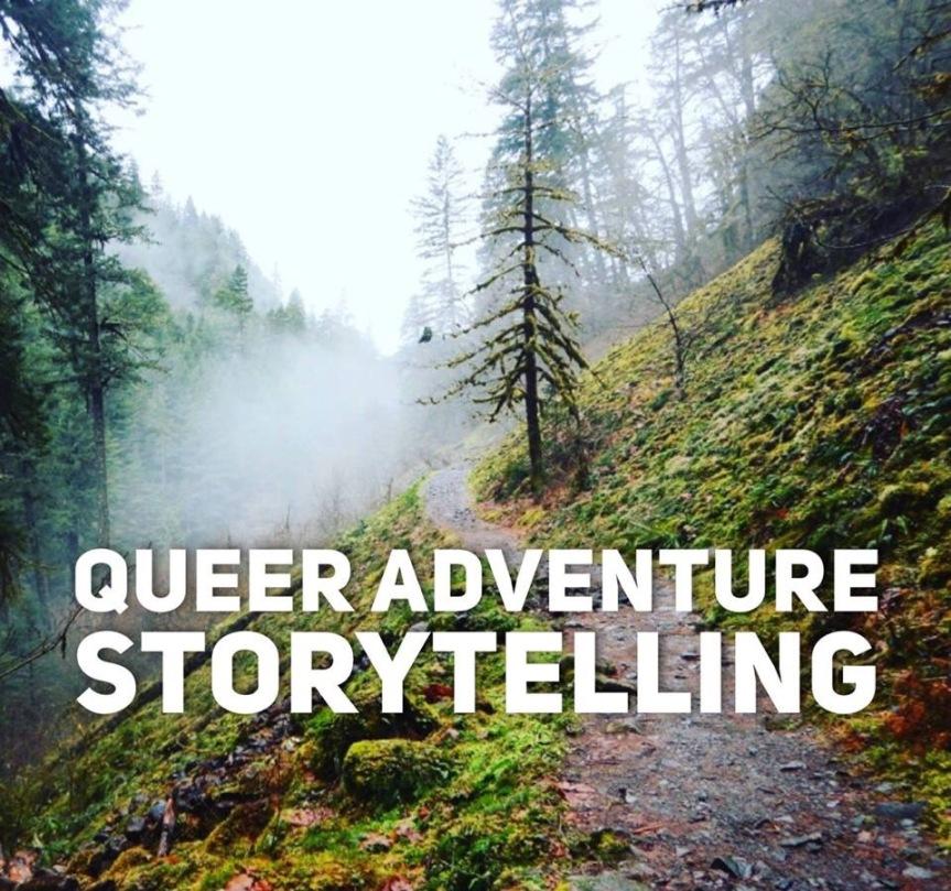 Queer Adventure Storytelling – November8!