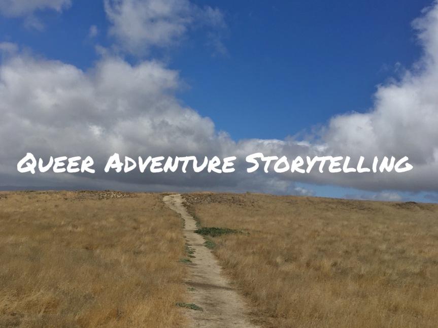 Queer Adventure Storytelling – October11