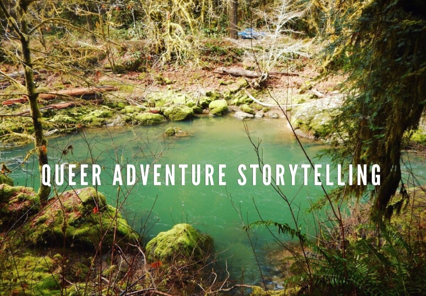 Queer Adventure Storytelling – March 14