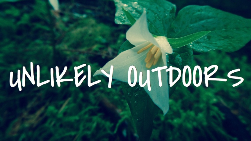 Unlikely Outdoors – April 1 – Issue 03